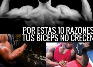Razones biceps No Crecen